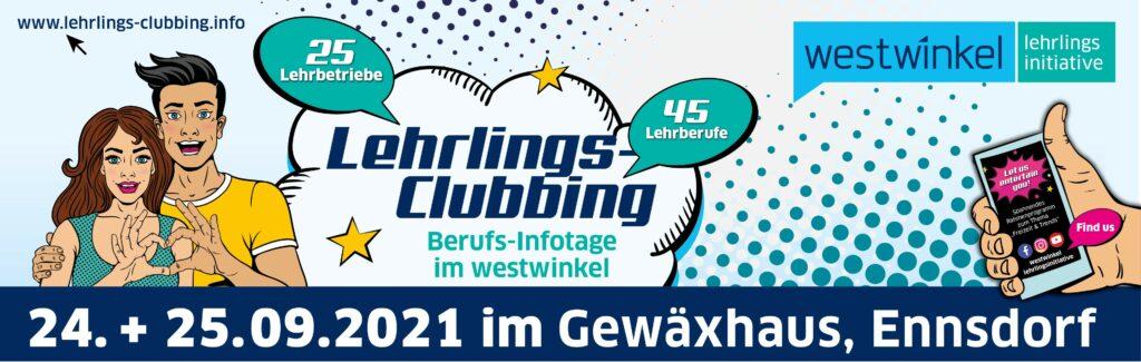 24. & 25.09.2021 - Lehrlings-Clubbing - Gewäxhaus Ennsdorf - westwinkel